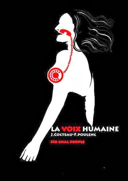 cartel la voix humaine opera teatro no chal people